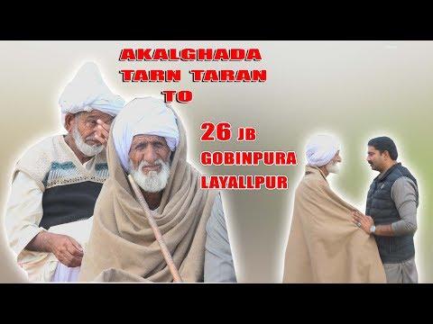 Akalghada Tarn Taran Amritser TO 26 JB Layallpur !! Punjab Partition Story 1947