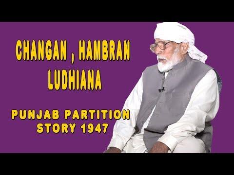 Hambran ,Changan Ludhiana TO 76 Jb Jodhan Thikriwakla Layallpur! Punjab Partition Story 1947