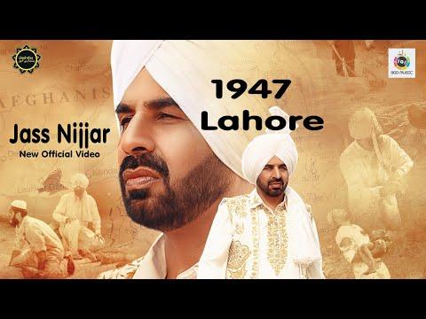 Lahore 1947 (Official Video) Jass Nijjar |Saab Panghota | Latest Punjabi Song 2019 |PunjabiLehar